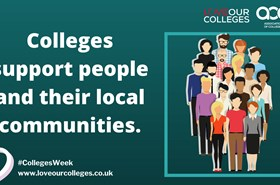 COLLEGES WEEK: Supporting people and supporting communities